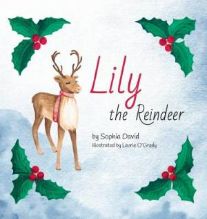 LILY THE REINDEER