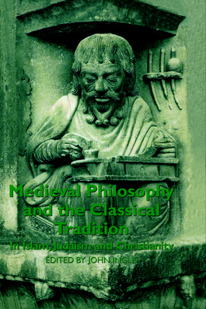 Medieval Philosophy and the Classical Tradition