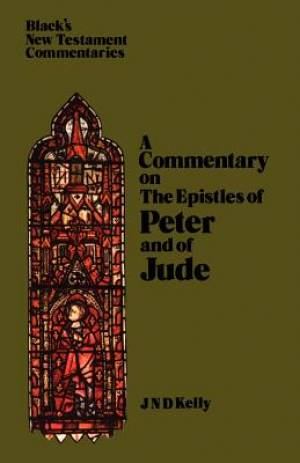 1 & 2 Peter & Jude: Black's New Testament Commentaries