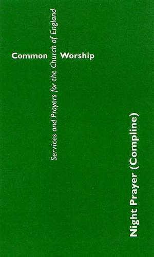 Common Worship: Night Prayer (Compline)