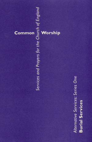 Common Worship: Alternative Services Series One: Burial Services