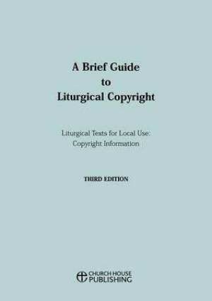 Brief Guide to Liturgical Copyright