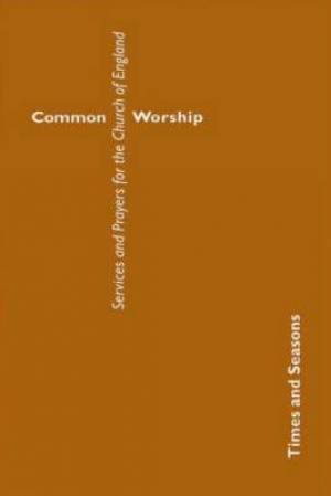 Common Worship: Times and Seasons