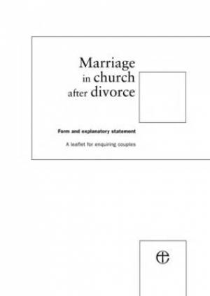 Marriage in Church after Divorce Form Form and Explanatory Statement