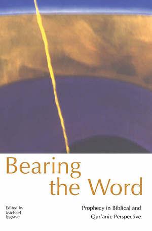 Bearing The Word Pb