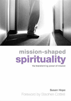 Mission Shaped Spirituality Pb