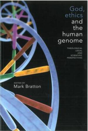 God Ethics And The Human Genome Pb