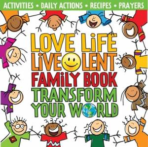 Love Life Live Lent Family Book