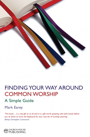 Finding Your Way Around Common Worship