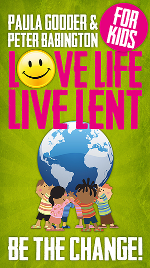 Love Life Live Lent Kids