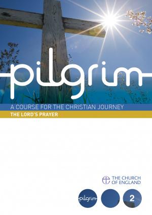 Pilgrim: The Lord's Prayer