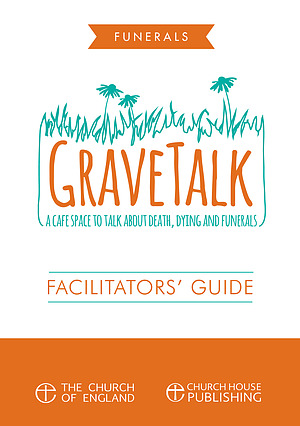 GraveTalk Facilitator's Guide