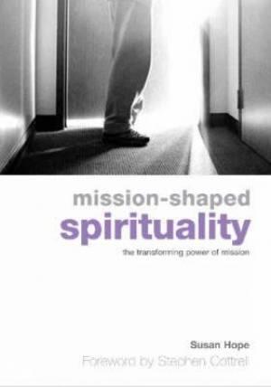 Mission-Shaped Spirituality
