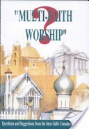 Multi-Faith Worship?