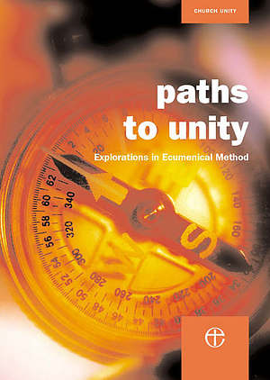 Paths to Unity: Explorations in Ecumenical Method