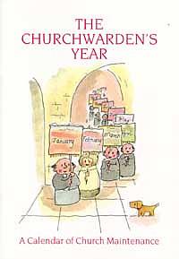 The Churchwarden's Year: Church Maintenance Calendar