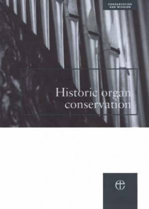 Historic Organ Conservation