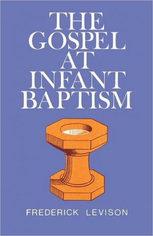 The Gospel at Infant Baptism
