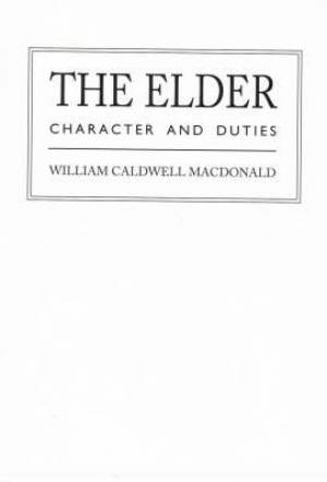 The Elder: Character and Duties