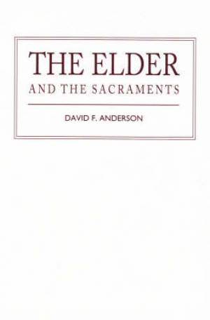 The Elder and the Sacraments