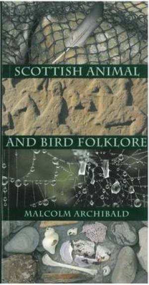 Scottish Animal and Bird Folklore