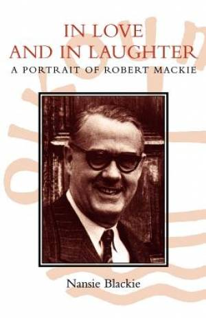 In Love and in Laughter: Portrait of Robert Mackie
