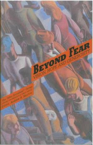 Beyond Fear: Vision, Hope and Generosity