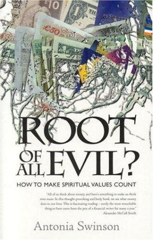 Root of All Evil?: Making Spiritual Values Count