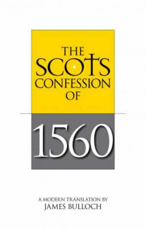 Scots Confession Of 1560 Pb