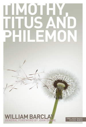 Letters to Timothy, Titus and Philemon