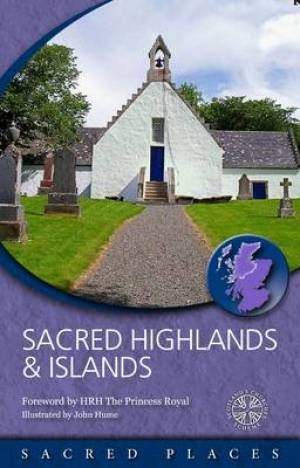 Sacred Highlands And Islands