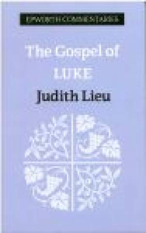 Luke : Epworth Commentaries