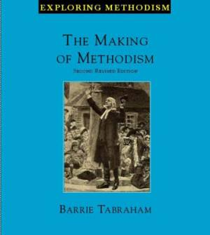 MAKING OF METHODISM (2ND REV ED)