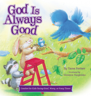 God Is Always Good Padded Hardback Book