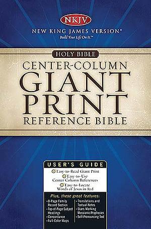 NKJV Reference Bible: Burgundy,  Bonded Leather, Giant Print