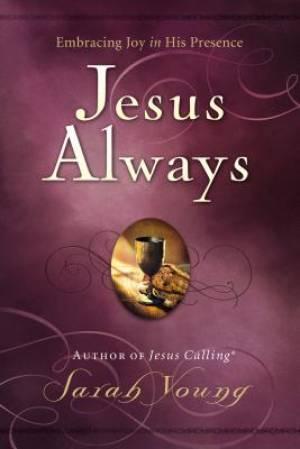 Jesus Always: 365 Day Devotional