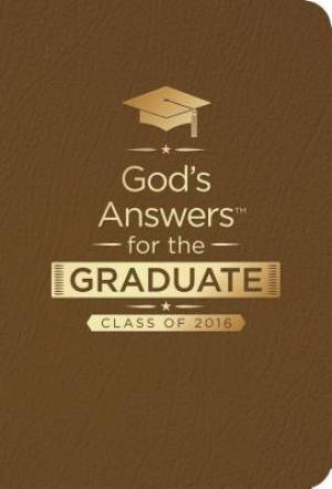 God's Answers for the Graduate: Class of 2016 - Brown
