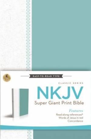 NKJV Super Giant Print Reference Bible Super Giant Print (16pt)