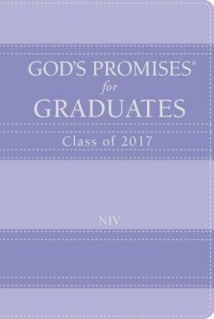 God's Promises for Graduates: Class of 2017 - Lavender
