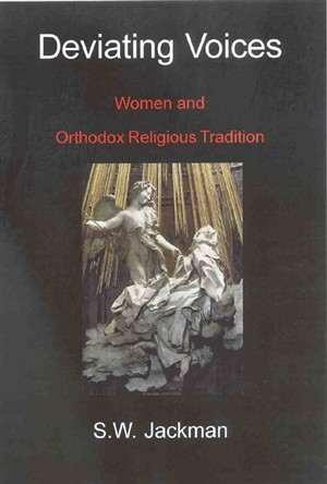Deviating Voices: Women and Orthodox Religious Tradition