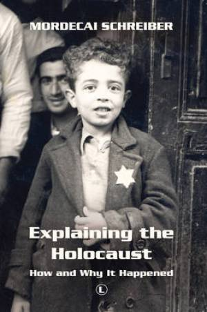 Explaining the Holocaust