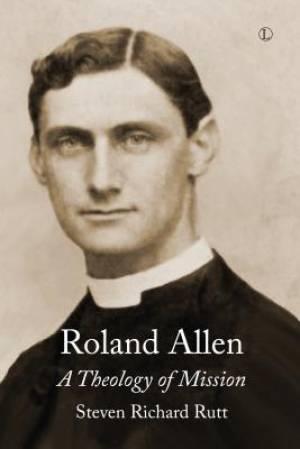 Theology of Roland Allen