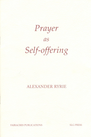Prayer As Self Offering Pb