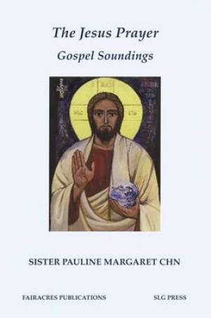 Jesus Prayer Gospel Soundings Pb