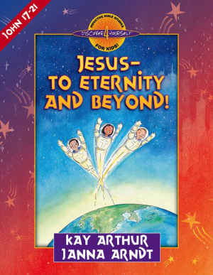 Jesus To Eternity And Beyond