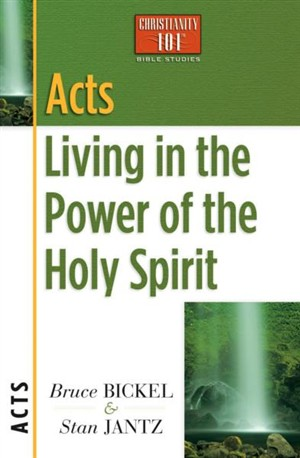 Acts: Living in the Power of the Holy Spirit: Christianity 101