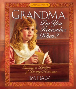 Grandma, Do You Remember When?
