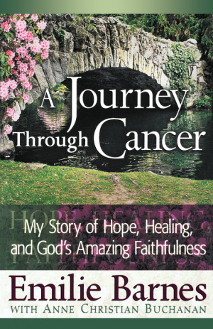 A Journey Through Cancer: My Story of Hope, Healing, and God's Amazing Faithfulness