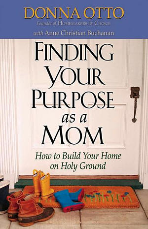 Finding Your Purpose As A Mom paperback