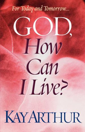 God, How Can I Live